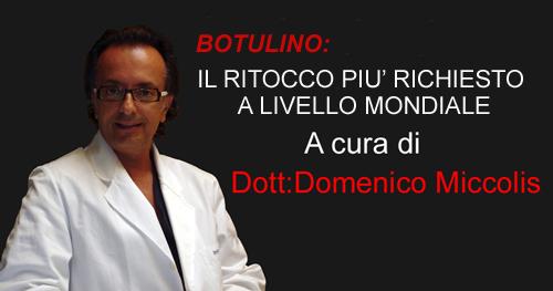 BOTULINO: IL RITOCCO PIU' RICHIESTO A LIVELLO MONDIALE